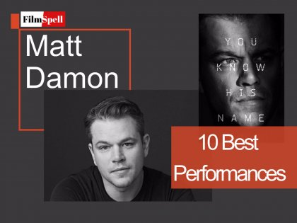 Matt Damon 10 best Performances.