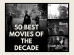 50 best movies of the decade